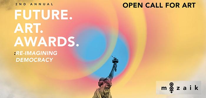 MOZAIK announces the 2nd Annual Future Art Awards